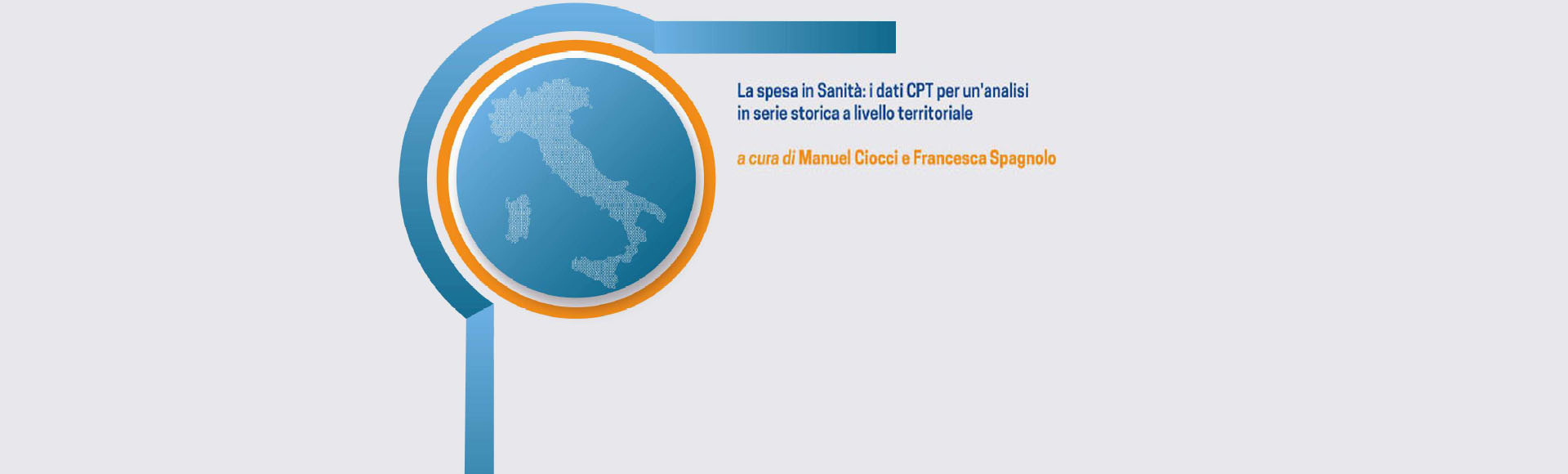 "CPT Informa n. 3/2020 ""La spesa in Sanità: i dati CPT per un'analisi in serie storica a livello territoriale"""